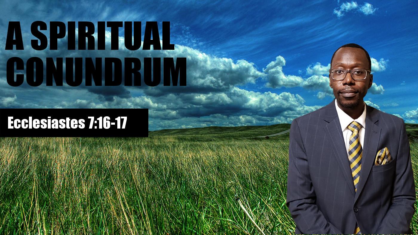 A Spiritual Conundrum Thumbnail