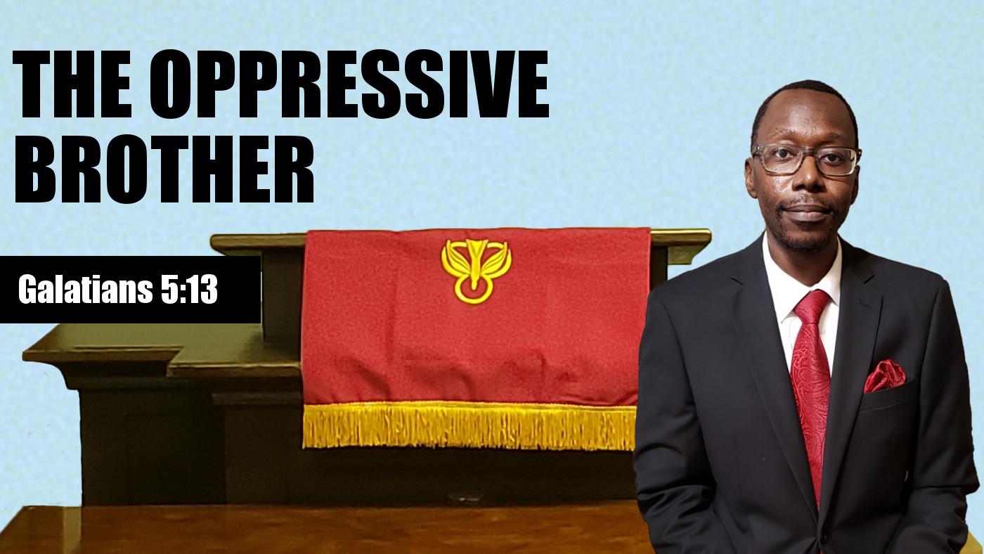 The Oppressive Brother Banner
