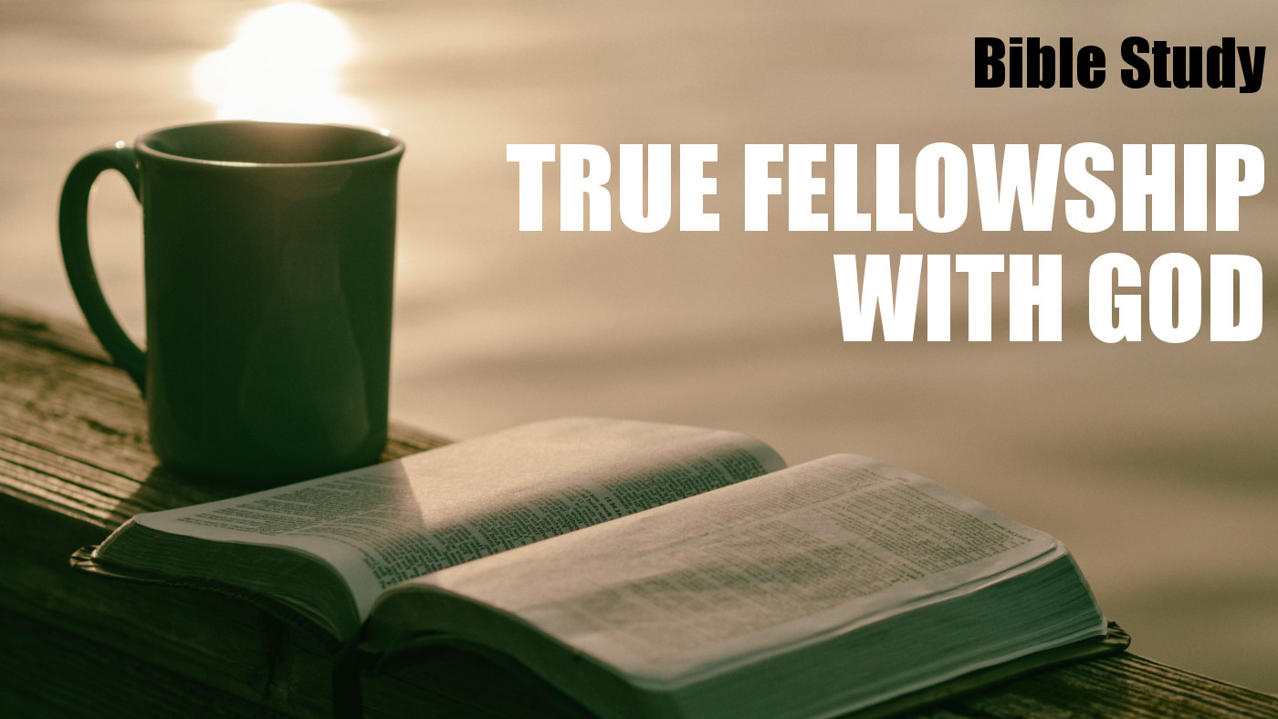 True Fellowship with God Banner